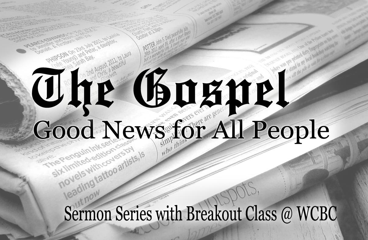 The Promises of The Gospel   Walnut Community Bible Church